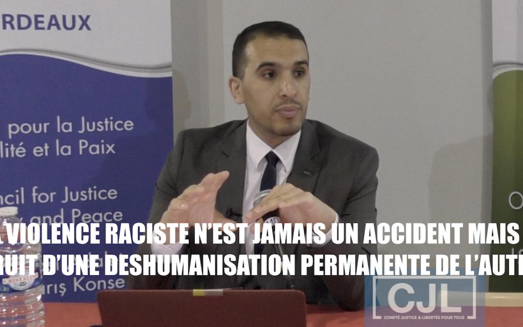 """La violence raciste n'est jamais accidentelle"" Yasser Louati du #CJL"