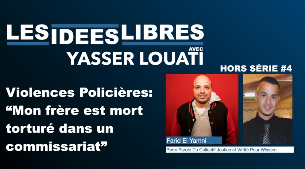 """Violences Policières: """"Mon frère est mort torturé dans un commissariat"""" #Podcast #LesIdéesLibres"""