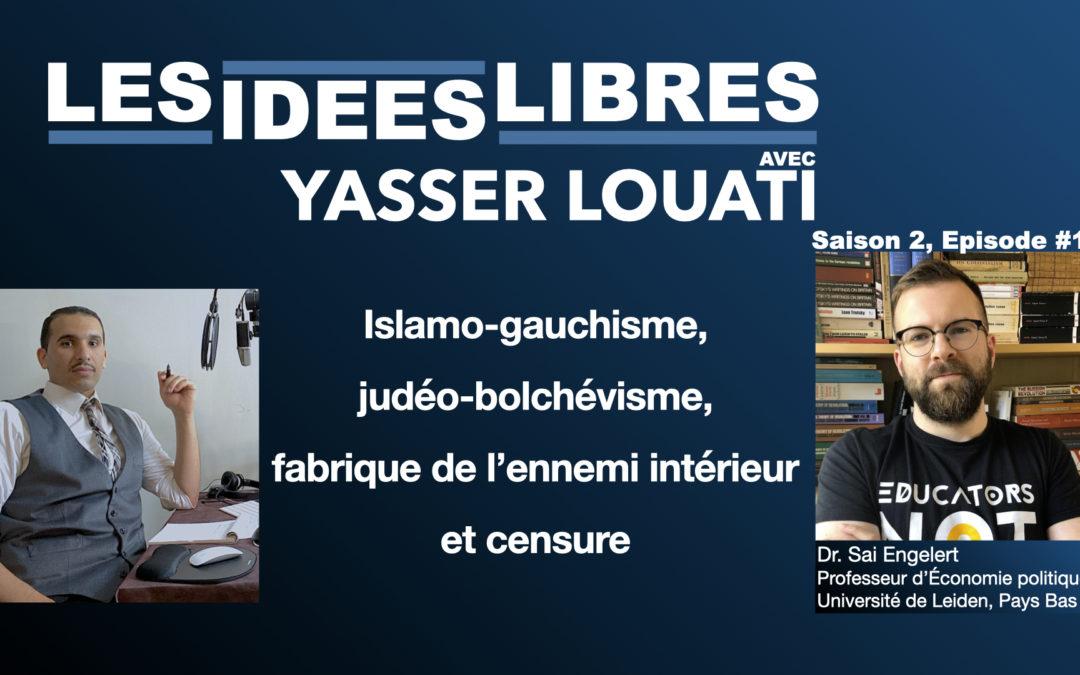 Du judéobolchévisme à l'islamogauchisme: fabrique de l'ennemi intérieur