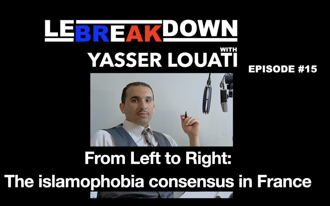 From Left to Right: the islamophobia consensus in France