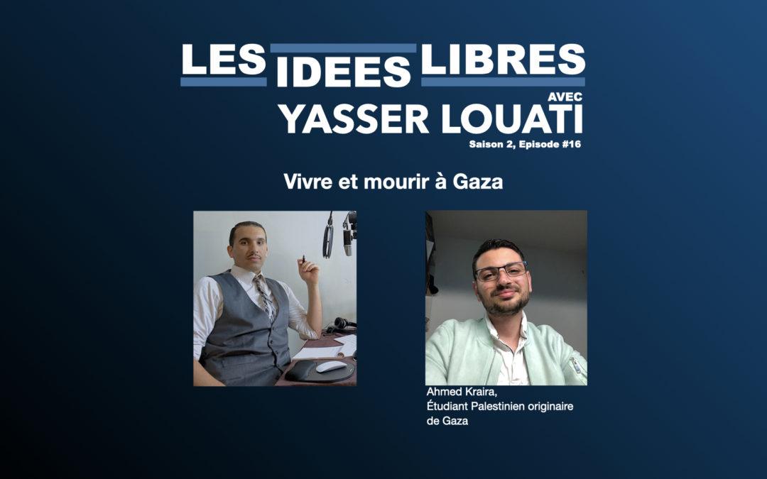 #podcast Vivre et mourir À GAZA